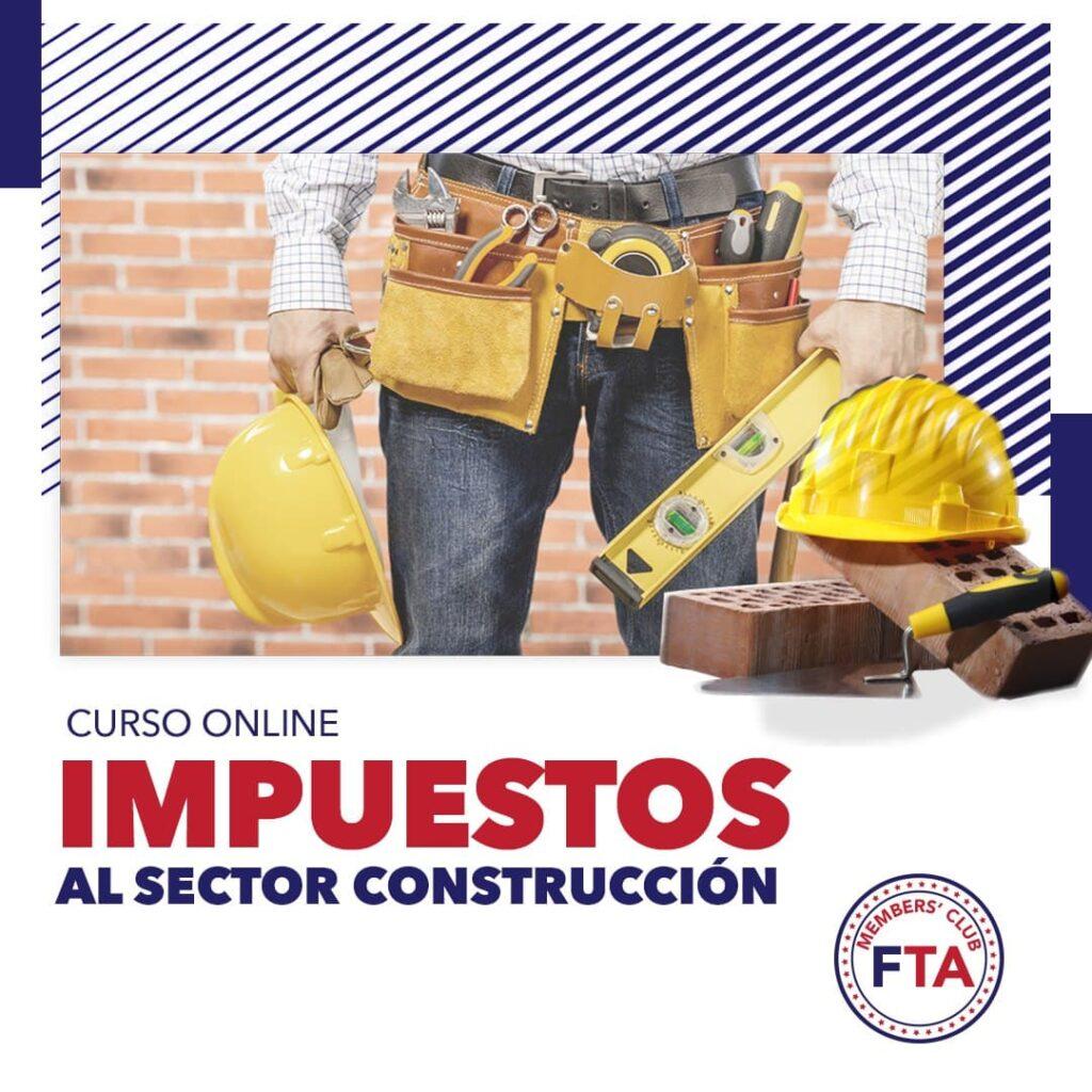 Impuestos Sector Construccion